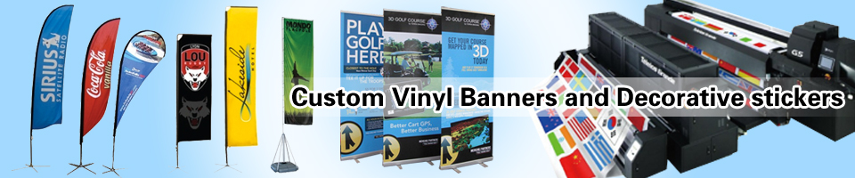Custom Vinyl Banners and Decorative stickers